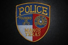 Manor Police Patch, Travis County, Texas (Current Issue)