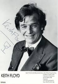 keith floyd - 80's very attractive, edgy, urbane, funny, stlll the most entertaining of the tv chefs