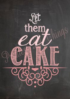Shabby Chic Vintage Hombre Let Them Eat Cake Table Sign Girls First Birthday Party Baby or Bridal Shower Wedding Digital Typography Pink via Etsy