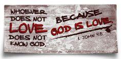 God is love..
