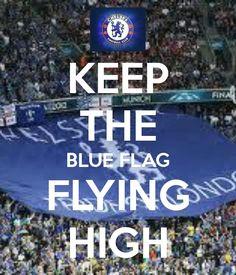 / Keep the Blue Flag Flying High. Chelsea Soccer, Chelsea Fc, Blue Flag, Graphic Artwork, Go Blue, Blue Bloods, Love Affair, Blues, Calm