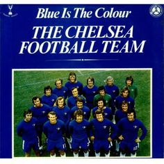 On this day: 1972 - @ChelseaFC release 'Blue is the Colour' on Penny Farthing Records. #CFC #Chelsea