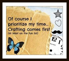 Crafting comes first