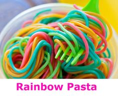 Rainbow pasta.  Add gel food coloring, a little water and put in cooked pasta all in a ziplock bag.  Let set 10 minutes, then eat!!!!!