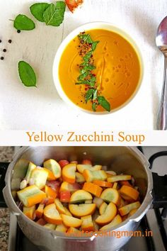 Yellow Zucchini Soup - Best way to use Zucchini. kids also loved it. #zucchini #Soup #comfortfood #vegetarian #healthydiet #cleaneating #nutritious #vegan #gltenfreerecipes Best Lunch Recipes, Tasty Vegetarian Recipes, Vegan Soups, Soup Recipes, Amazing Recipes, Vegan Food, Favorite Recipes, Zucchini Side Dishes, Zucchini Soup
