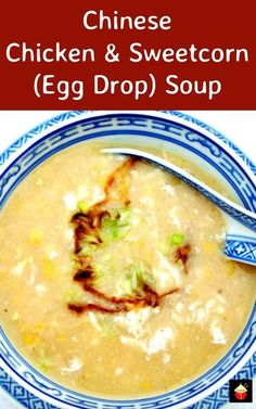 Chinese Chicken & Sweetcorn (Egg Drop) Soup. This is a really quick ...