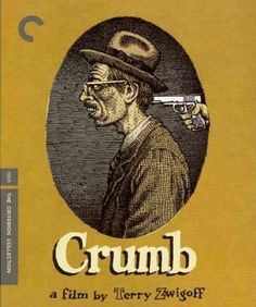 "Produced by David Lynch, this acclaimed, often unsettling portrait of cartoonist Robert Crumb, most famous for his Zap Comix, ""Keep on Truckin'"" cartoon and the x-rated character Fritz the Cat, lifts"