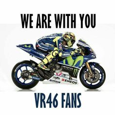 We are with you! VR46 Fans.