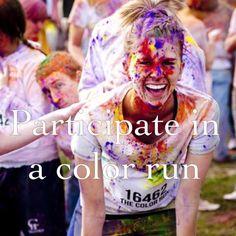 ~• participate in a color run •~