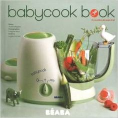 Making Homemade Baby Food with the Beaba Baby Cook Food Styling, Book Bebe, Making Baby Food, Baby Cooking, Baby Online, Homemade Baby, Baby Boutique, Baby Essentials, Baby Food Recipes