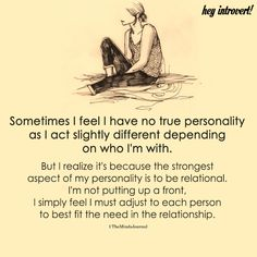 Sometimes I Feel I Have No True Personality Introvert Quotes, Infj Infp, Isfj, Mbti, Infp Quotes, Psychology Quotes, Loner Quotes, Infj Traits, Mood Quotes
