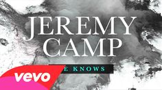 Jeremy Camp - He Knows (Lyric Video) Pray to Jesus, he  knows your suffering. He heals souls and renews lives.