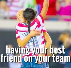 Correction- *best friends. I absolutely love my teammates. They are the bestest friends ever!