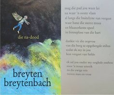 die na-dood - Breyten Breytenbach Goeie More, Afrikaans Quotes, Song Quotes, Life Quotes, Inspiring Quotes About Life, Clip Art, Words, Image, Van