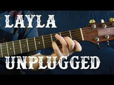 Eric Clapton Unplugged - Layla Guitar Lesson - Acoustic Blues - How to Play on Guitar - YouTube