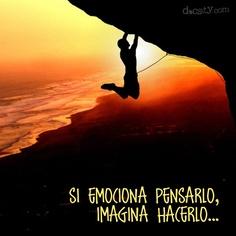 #cita Si emociona pensarlo, imagina hacerlo... #quote #Twilight #atardecer