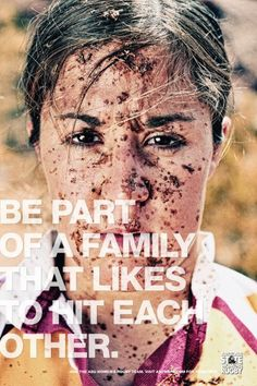 Be Part of a Family That Likes to Hit Each Other ... love it.