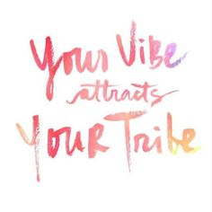 Your vibe attracts your tribe.Via @charmandchain on Instagram
