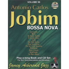 Shop and Buy Volume 98 - Antonio Carlos Jobim sheet music. any C, Eb, Bb, bass instrument or voice sheet music book by Antonio Carlos Jobim: Jamey Aebersold Jazz at Sheet Music Plus: The World Largest Selection of Sheet Music. Jazz Cd, Long Books, Sheet Music Book, Online Music Stores, Famous Words, Album Covers, Nova, Blues, Sensitivity