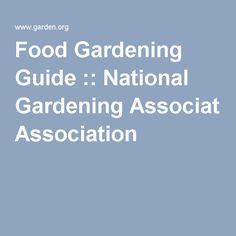 Food Gardening Guide :: National Gardening Association