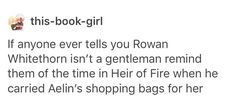 That one time Rowan carried Aelin's shopping bags