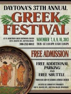 Take some time this weekend to head on down to the Daytona Greek Festival. Become part of the family and fill your belly with some of THE BEST Greek food I have ever eaten!