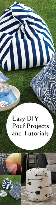 DIY Pouf Projects for Your Home. Good ideas, tips, designs and tutorials.