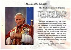 Why the Catholic Religion is attacking Seventh Day Adventist Religion. They even admit they are worshiping on Sunday, just because they can. Inspirational Bible Quotes, Faith Quotes, Bible Topics, Happy Sabbath, Seventh Day Adventist, Catholic Religion, Jesus Is Coming, Bible Truth, Bible