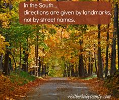 In the South .... directions are given by landmarks, not street names  #southern