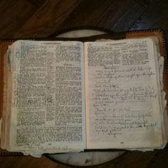 My dear Grandma Sawhill's old Bible -1945  So worn and tattered, with her personal notations - obviously loved and cherished, her connection to her Savior.