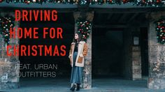 DRIVING HOME FOR CHRISTMAS feat. URBAN OUTFITTERS | sunbeamsjess