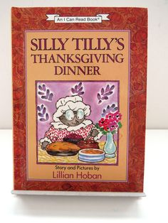 Silly Tilly's Thanksgiving Dinner by Lillian Hoban - 1990 1st Edition -  An I Can Read Book - Vintage Childrens Book - Collectible Gift by shabbyshopgirls on Etsy