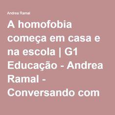 A homofobia começa em casa e na escola