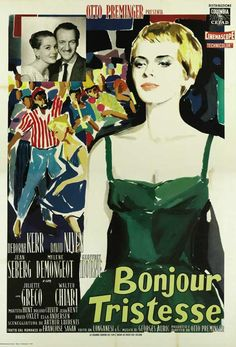 "Poster for the film ""Bonjour tristesse"" by Françoise Sagan, 1958. A movie by Otto Preminger with Jean Seberg. (please follow minkshmink on pinterest)"