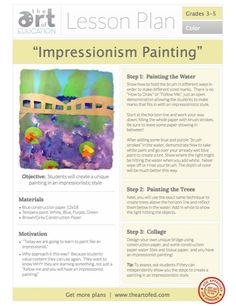 Lesson Plan PDF Download: Impressionist Painting. A step by step guide to teach your students how to paint like an impressionist.