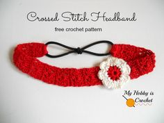 My Hobby Is Crochet: Crossed Stitch Headband with Flower Applique - Free Crochet Pattern: Written Instructions and Crochet Chart