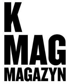 K MAG - Partner 10. edycji FashionPhilosophy Fashion Week Poland