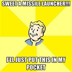 Fallout 3 - SWEET A MISSILE LAUNCHER!!! I'LL JUST PUT THIS IN MY POCKET