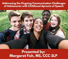 """As children with a history of CAS reach adolescence, they may continue to have unresolved difficulties with their speech. Our on-demand webinar """"Addressing the Ongoing Communication Challenges of Adolescents with Childhood Apraxia of Speech"""" focuses on helping older children learn to improve prosody, acquire a full repertoire of speech sounds, and continue to gain motor control for more intelligible speech."""