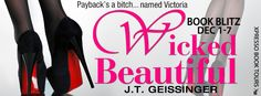 Life of a bookworm: Book Blitz: Wicked Beautiful J.T. Geissinger @JTGeissinger