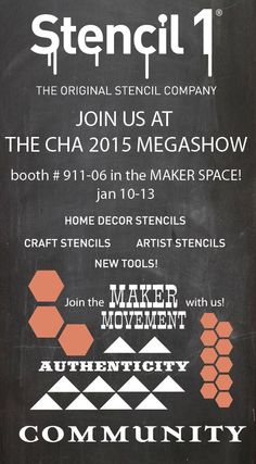 Stencil1 will be showing our new stencils and premium tools at the Craft and Hobby Association's CHA 2015 Megashow jan 10-13, open to the trade! Come by and create something with us, see the new line of tools, and have a blast!