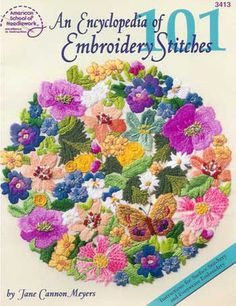 Encyclopedia of 101 Embroidery Stitches by Jane Cannon Meyers Cross Stitch Embroidery, Embroidery Books, Weaving, Cannon, Fabric, Surface, Author, Create, Color