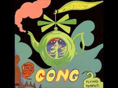 From the first album of the trilogy of the Radio Gnome Invisible by Gong. Album:Flying Teapot Radio Gnome Trilogy, Part Track: Flying Teapot Rock Album Covers, Music Album Covers, Rock Cover, Hippie Culture, Vinyl Cd, Old Music, Progressive Rock, Vintage Rock, Best Albums