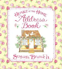 Susan Branch Keepsake Heart of the Home House Address Book  $12.99 Sold at Baby Family Gifts Amazon