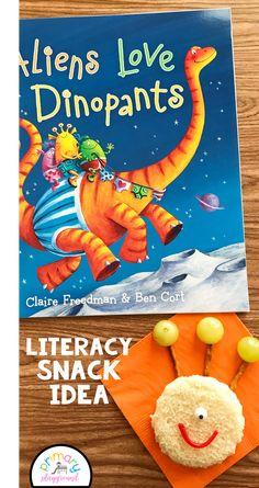 Literacy Snack Idea Aliens + Free Printable Aliens Love Dinopants