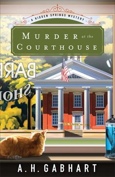 """""""Murder at the Courthouse"""" by A. Gabhart """"Murder at the Courthouse"""" by A. Gabhart A great wholesome mystery that will keep you guessing! Cozy Mysteries, Best Mysteries, I Love Books, Good Books, My Books, Books To Read, Reading Books, Book Club Books, Book 1"""