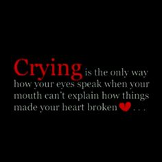 crying with a broken heart quotes Great Quotes, Quotes To Live By, Me Quotes, Inspirational Quotes, Loss Quotes, Change Quotes, Mantra, It's Over Now, Wise Words