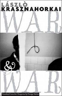 Πόλεμος και πόλεμος - Laszlo Krasznahorkai, Μακροπερίοδος λόγος: θα έλεγε κανείς ότι μ' αυτόν ξεκινάει και μ' αυτόν τελειώνει το βιβλίο του φετινού νικητή Man Booker, Laszlo Krasznahorkai. Για μένα που έχω ιδιαίτερη αδυναμία στις μεγάλες προτάσεις, περιόδους, πείτε το όπως θέλετε, το ξεκίνημα του βιβλίου με έπιασε ...