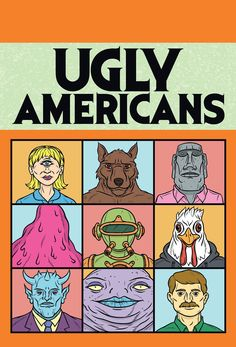 Ugly Americans at San Diego Comic-Con! Watch Cartoons, Adult Cartoons, Animated Cartoons, Ugly Americans, Cartoon Online, Cartoon Art, Vampires, Cartoon Junkie, Little Britain