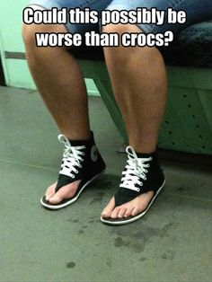 Check out: Funny Memes - Could this. One of our funny daily memes selection. We add new funny memes everyday! Bookmark us today and enjoy some slapstick entertainment! Just For Laughs, Just For You, Moda Converse, Converse Sandals, Converse Chuck, Funny Commercials, Ugly Shoes, Fashion Fail, Funny Fashion